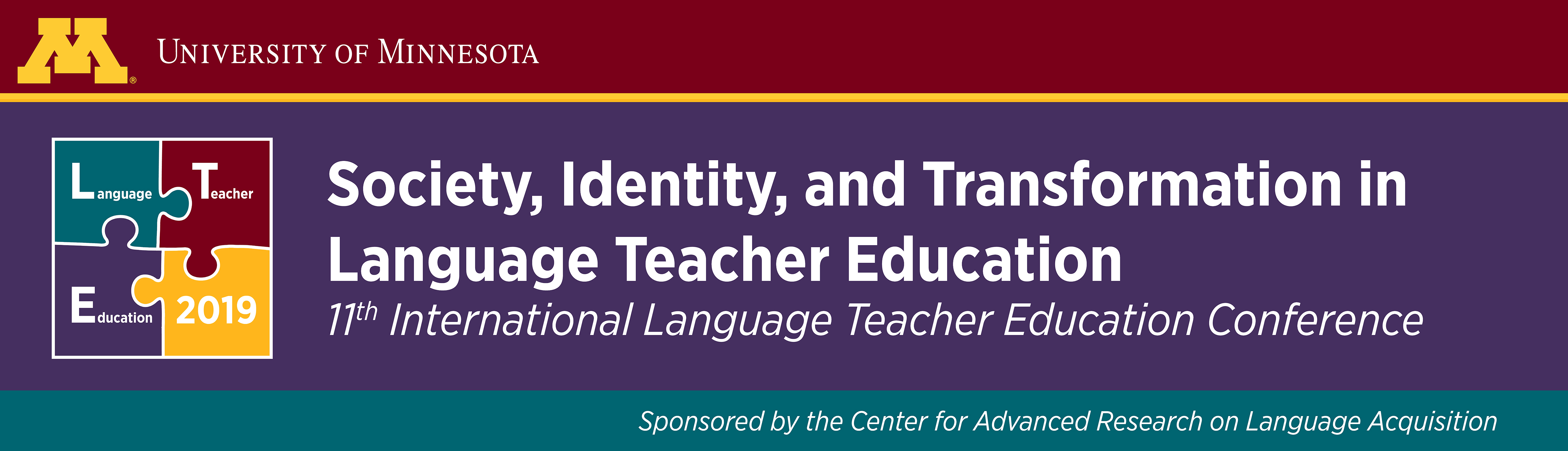 11th International Language Teacher Education Conference sponsored by the Center for Advanced Research on Language Acquisition